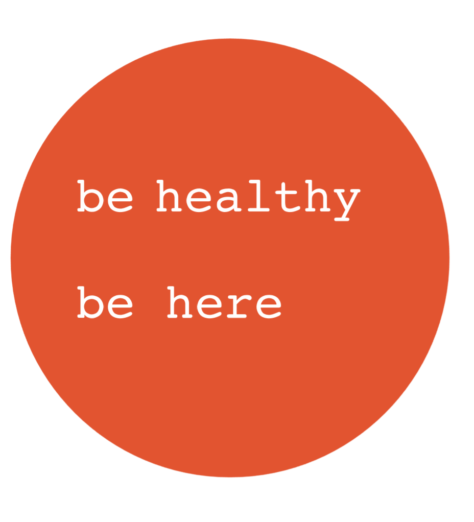 Be Healthy Be Here Logo